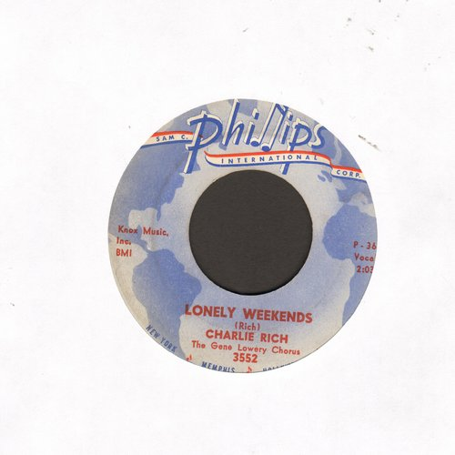 Rich, Charlie - Lonely Weekends/Everything I Do Is Wrong (wol) - EX8/ - 45 rpm Records