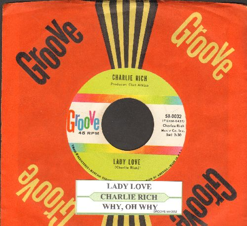 Rich, Charlie - Lady Love/Why, Oh Why (with juke box label RARE vintage Groove company sleeve) - NM9/ - 45 rpm Records