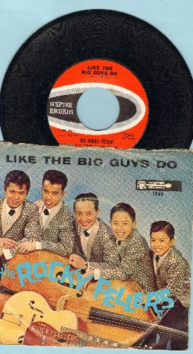 Rocky Fellers - Like The Big Boys Do/Great Big World (with picture sleeve) - EX8/VG6 - 45 rpm Records