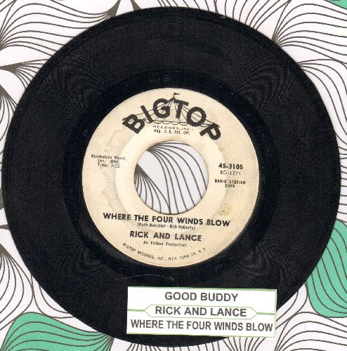 Rick & Lance - Good Buddy/Where The Four Winds Blow (with juke box label) - VG7/ - 45 rpm Records
