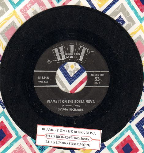 Richards, Sylvia - Blame It On The Bossa Nova/Let's Limbo Some More (by Leroy Jones on flip-side) (contemporary cover version sof hits, with juke box label) - VG7/ - 45 rpm Records