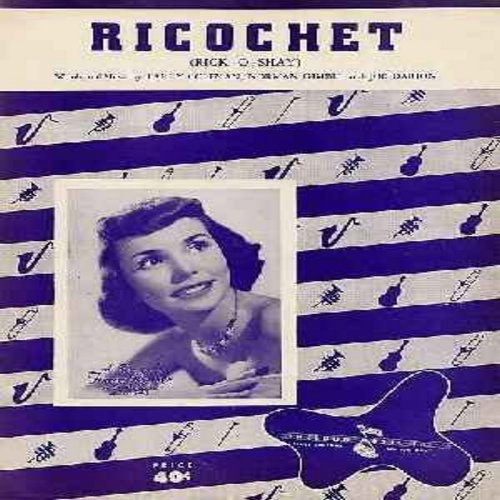 Brewer, Teresa - Ricochet - Original Piano SHEET MUSIC for the 1953 Teresa Brewer Hit. NICE Condition, suitable for framing! Shipping cost equal to 1 45rpm record. - NM9/ - Sheet Music
