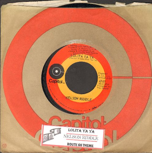 Riddle, Nelson - Lolita Ya Ya/Route 66 Theme (1970s pressing with Capitol company sleeve and juke box label) - NM9/ - 45 rpm Records