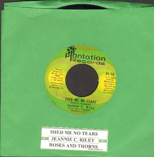 Riley, Jeannie C. - Shed Me No Tears/Roses And Thorns (with juke box label) - NM9/ - 45 rpm Records
