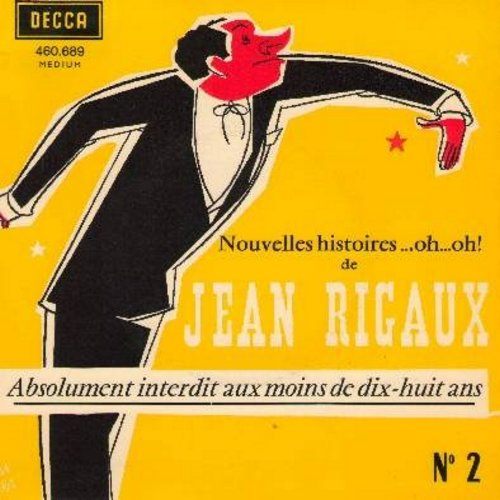 Rigaux, Jean - Nouvelles histoires..oh…oh! - (7 inch 45rpm comedy record with picture sleeve, French Pressing, spoken French) - EX8/EX8 - 45 rpm Records