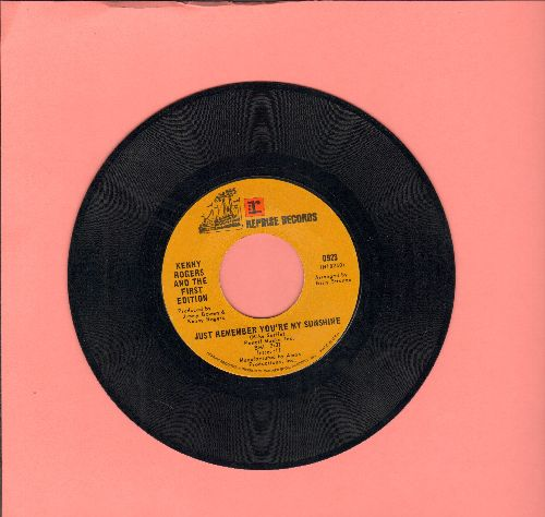 Rogers, Kenny & The First Edition - Just Remember You're My Sunshine/Tell It All Brother  - EX8/ - 45 rpm Records