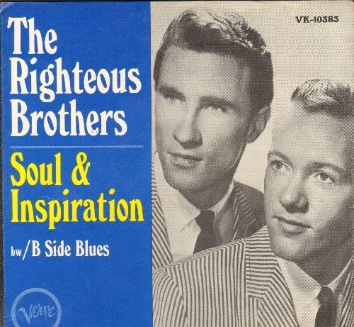 Righteous Brothers - Soul & Inspiration/B Side Blues (with picture sleeve) - EX8/NM9 - 45 rpm Records