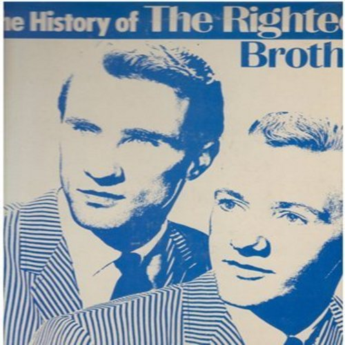 Righteous Brothers - History Of The Righteous Brothers: Unchained Melody, You've Lost That Lovin' Feelin', Georgia On My Mind, You'll Never Walk Alone (Vinyl STEREO LP record) - EX8/VG7 - LP Records