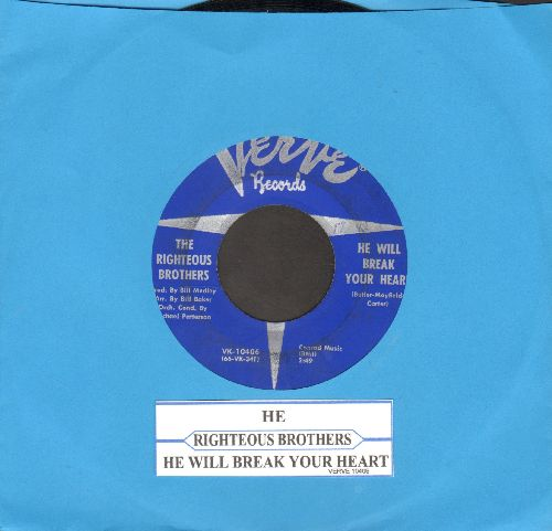 Righteous Brothers - He Will Break Your Heart/He (with juke box label) - EX8/ - 45 rpm Records
