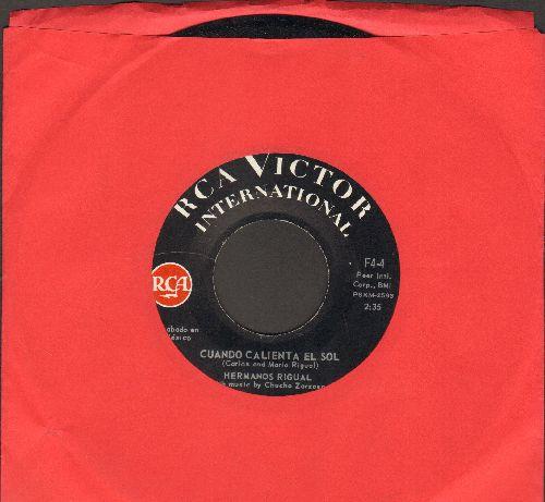 Hermanos Rigual - Coando Calienta El Sol/Cuando Brilla La Luna (Maxican Pressing) - NM9/ - 45 rpm Records