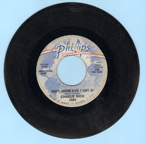 Rich, Charlie - There's Another Place I Can Go/I Need Your Love (DJ advance pressing) - EX8/ - 45 rpm Records