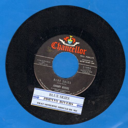 Rivers, Johnny - Blue Skies/That Someone Should Be Me (with juke box label) - EX8/ - 45 rpm Records