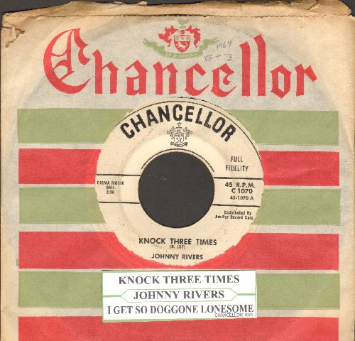 Rivers, Johnny - Knock Three Times/I Get So Doggone Lonesome (RARE early Johnny Rivers 2-sider with Chancellor company sleeve and juke box label) - EX8/ - 45 rpm Records