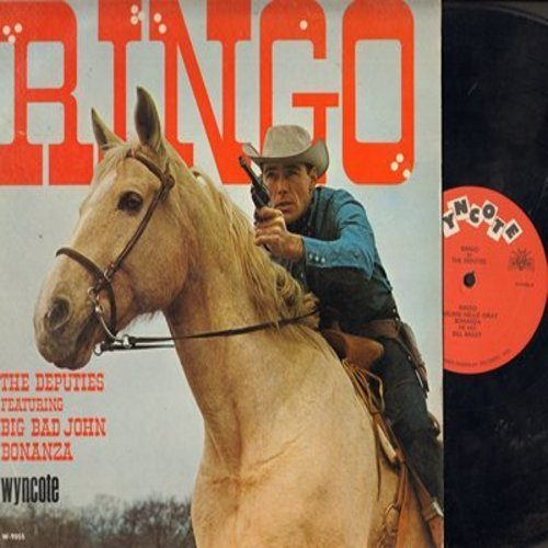 Deputies - Ringo: Big Bad John, Bonanza, Shenandoah, Auld Lang Syne, Bill Bailey, Darling Nellie Gray (Vinyl MONO LP record) - NM9/EX8 - LP Records