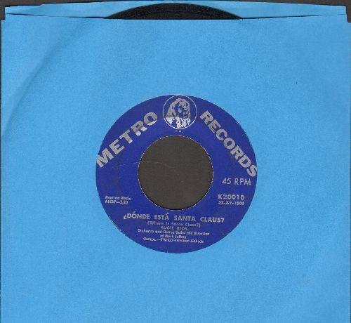 Rios, Augie - Donde Esta Santa Claus?/Ol' Fatso - VG7/ - 45 rpm Records