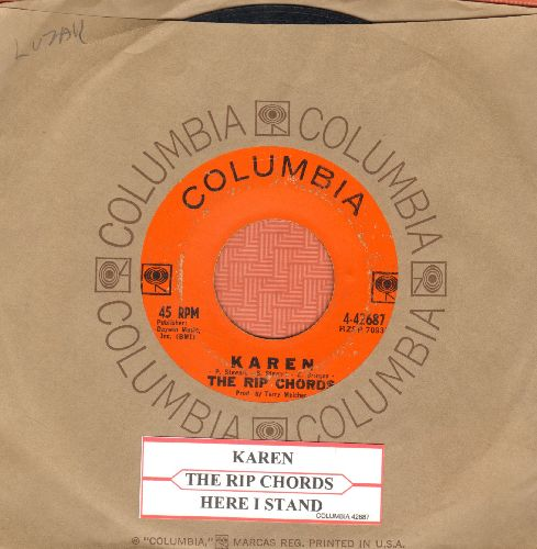 Rip Chords - Karen/Here I Stand (with Columbia company sleeve and juke box label) - VG6/ - 45 rpm Records
