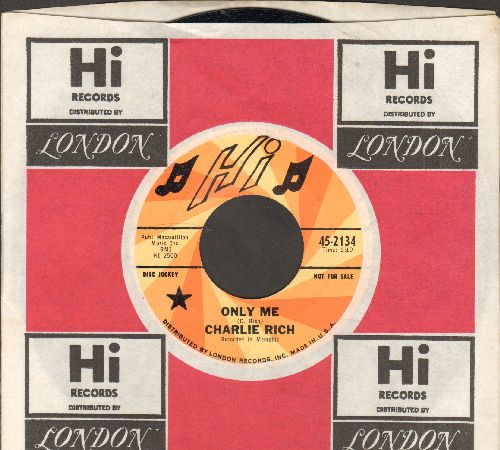 Rich, Charlie - Only Me/Hurry Up Fright Train (DJ advance pressing with company sleeve) - NM9/ - 45 rpm Records