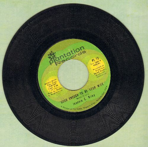 Riley, Jeannie C. - Good Enough To Be Your Wife/Light Your Light (And Let It Shine) - EX8/ - 45 rpm Records