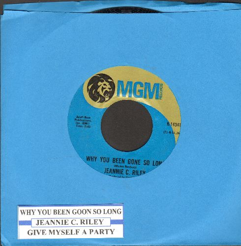 Riley, Jeannie C. - Why You Been Gone So Long/Give Myself A Party (with juke box label) - NM9/ - 45 rpm Records