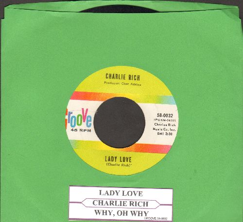 Rich, Charlie - Lady Love/Why, Oh Why (with juke box label) - EX8/ - 45 rpm Records