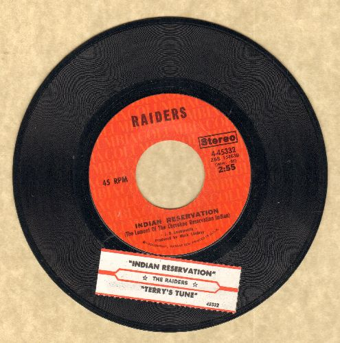 Raiders - Indian Reservation (The Lament Of The Cherokee Reservation Indian)/Terry's Tune (with juke box label) - EX8/ - 45 rpm Records