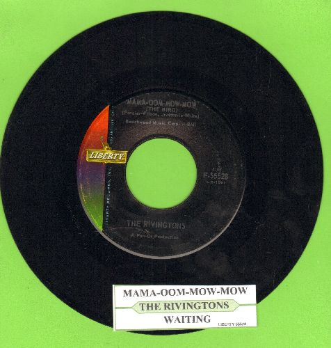 Rivingtons - Mama-Oom-Mow-Mow (The Bird)/Waiting (with juke box label) - NM9/ - 45 rpm Records