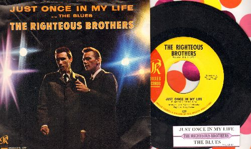 Righteous Brothers - Just Once In My Life/The Blues (with juke box label and picture sleeve) - EX8/EX8 - 45 rpm Records