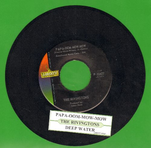 Rivingtons - Papa-Oom-Mow-Mom/Deep Water (with juke box label) - NM9/ - 45 rpm Records