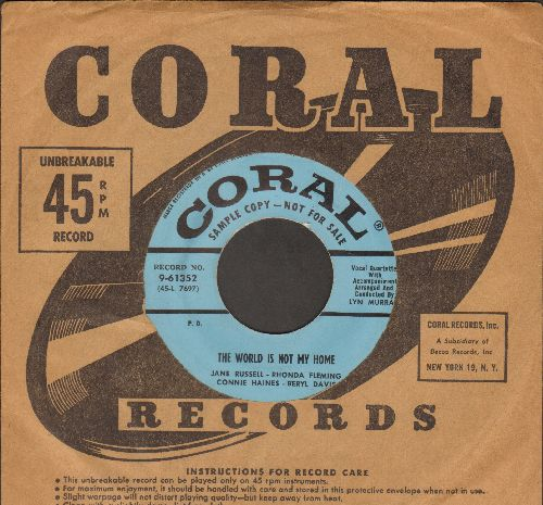 Russell, Jane, Rhonda Fleming, Connie Haynes and Beryl Davis - The World Is Not My Home/Somewhere List'nin' (DJ advance pressing with vintage Coral company sleeve) - NM9/ - 45 rpm Records