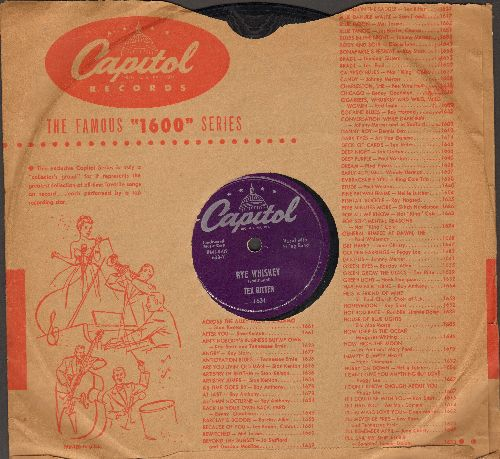 Ritter, Tex - Rye Whiskey/Blood On The Saddle (RARE 10 inch 78rpm record with vintage Capitol company sleeve) - EX8/ - 78 rpm