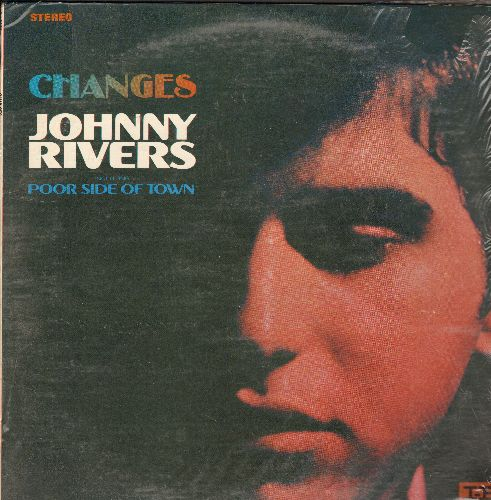 Rivers, Johnny - Changes: Poor Side Of Town, Do You Wanna Dance?, Softly As I Leave You, California Dreamin' (Vinyl STEREO LP record, still in shrink wrap) - VG7/VG7 - LP Records