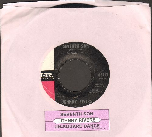 Rivers, Johnny - Seventh Son/Un-Square Dance (with juke box label) - EX8/ - 45 rpm Records