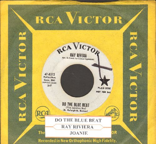 Rivera, Ray - Do The Blue Beat/Joanie (DJ advance pressing with RCA company sleeve and juke box label) (wol) - VG7/ - 45 rpm Records