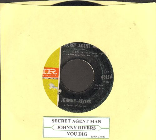 Rivers, Johnny - Secret Agent Man/You Dig (with juke box label) - VG7/ - 45 rpm Records