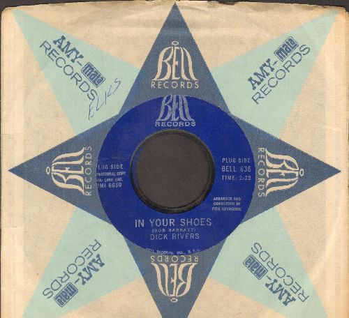 Rivers, Dick - In Your Shoes/Forty Winks Away (RARE Vintage Rock & Roll 2-sider with Bell company sleeve) - EX8/ - 45 rpm Records