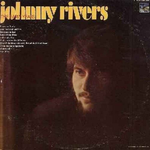 Rivers, Johnny - The Early Years: Blue Skies, Dream Doll, Knock Three Times, Oh! What A Kiss, Losers Can't Win (Vinyl STEREO LP record) - NM9/VG7 - LP Records