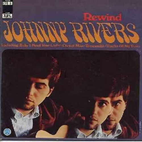 Rivers, Johnny - Rewind: Baby I Need Your Lovin', Carpet Man, Tunesmith, Tracks Of My Tears, For Emely - Whenever I May Find Her (Vinyl STEREO LP record, gate-fold cover) - EX8/EX8 - LP Records