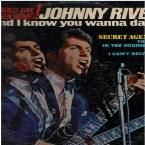 Rivers, Johnny - And I Know You Wanna Dance - Recorded LIVE!: Secret Agent Man, Uptight, I Can't Help Myself, Respect, The Snake, In The Midnight Hour (Vinyl STEREO LP record) - VG7/VG7 - LP Records