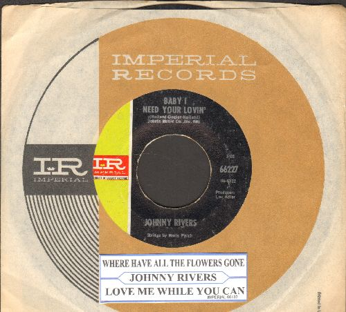Rivers, Johnny - Baby I Need Your Lovin'/Getting' Ready For Tomorrow (with Imperial company sleeve and juke box label) - NM9/ - 45 rpm Records