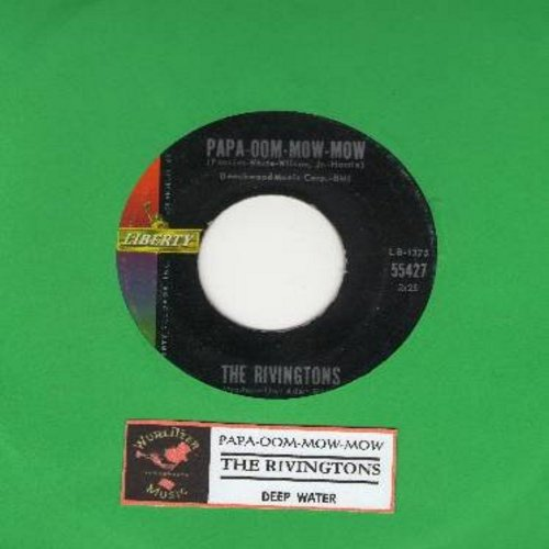 Rivingtons - Papa-Oom-Mow-Mom/Deep Water (with juke box label) - VG7/ - 45 rpm Records