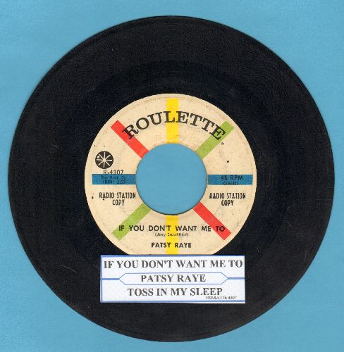 Raye, Patsy & The Beatniks - Toss In My Sleep/If You Don't Want Me To (DJ advance pressing with juke box label) - VG7/ - 45 rpm Records