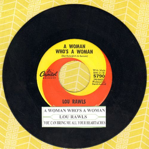 Rawls, Lou - A Woman Who's A Woman/You Can Bring Me All Your Heartaches (with juke box label) - EX8/ - 45 rpm Records