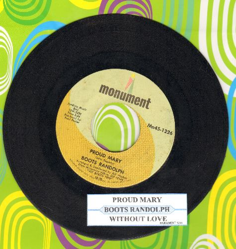 Randolph, Boots - Proud Mary/Without Love (There Is Nothing) (with juke box label) - EX8/ - 45 rpm Records