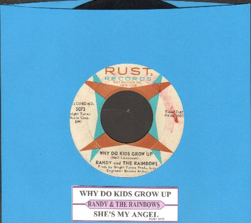 Randy & The Rainbows - Why Do Kids Grow Up/She's My Angel (with juke box label) - VG7/ - 45 rpm Records