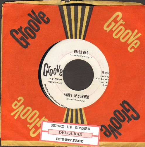 Rae, Della - Hurry Up Summer/It's My Face (DJ advance pressing with RARE Groove company sleeve) - NM9/ - 45 rpm Records