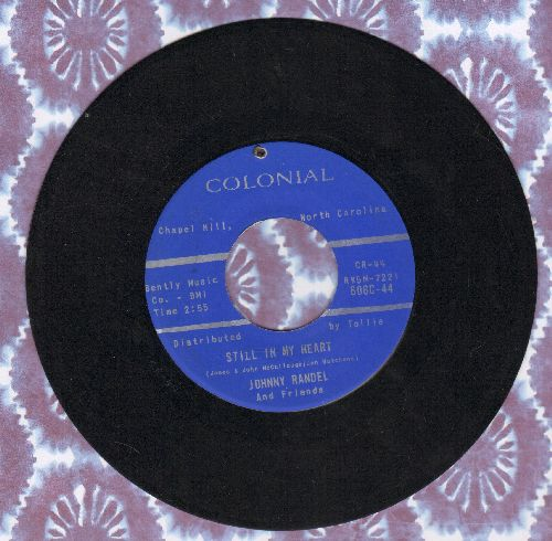 Randel, Johnny & Friends - Still In My Heart/Do Right (bb) - EX8/ - 45 rpm Records