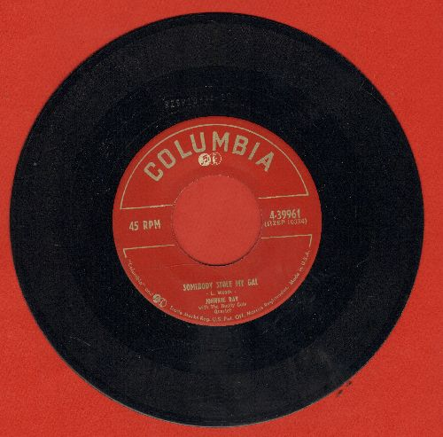 Ray, Johnnie - Somebody Stole My Gal/Glad Rag Doll  - NM9/ - 45 rpm Records