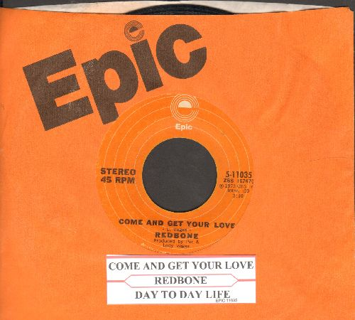 Redbone - Come And Get Your Love/Day To Day Life (with juke box label and Epic company sleeve) - NM9/ - 45 rpm Records