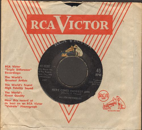 Reynolds, Allen - Here Comes Raggedy Ann/She Realy Lied (with vintage RCA company sleeve) - EX8/ - 45 rpm Records