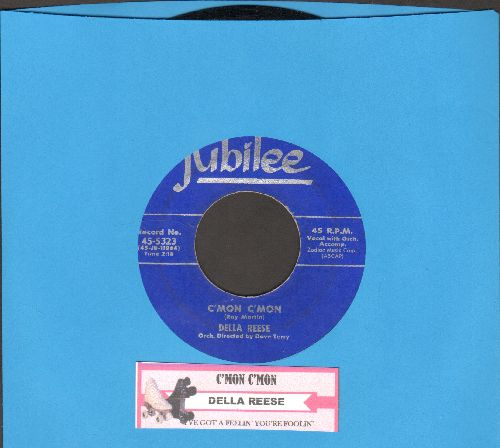 Reese, Della - C'Mon C'mon/I've Got A Feelin' You're Foolin' (with juke box label) - EX8/ - 45 rpm Records